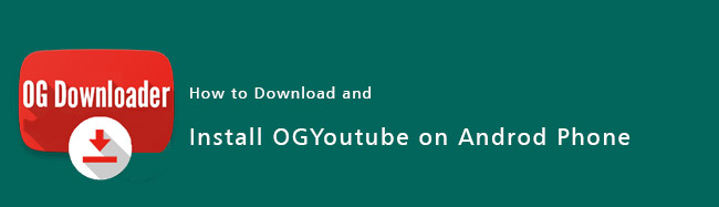 download-install-ogyoutube