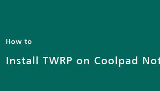 twrp-coolpad-note-5