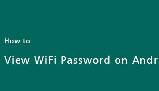 View-WiFi-Password-on-Android-Phone