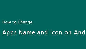 apps-name-icon-change-on-android-phone